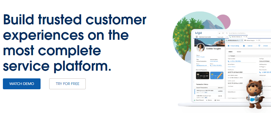 Salesforce Service Cloud is designed for small to large businesses