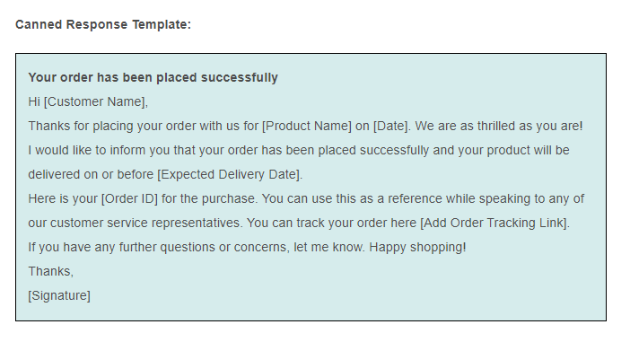 Canned responce template for sharing order confirmation email